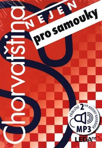 Chorvatština nejen pro samouky - Hana Jirásková