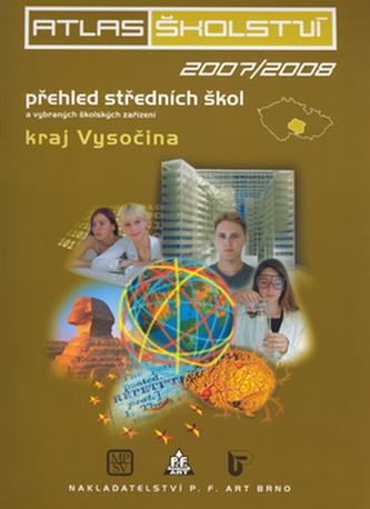 Atlas školství 2007/2008 kraj Vysočina