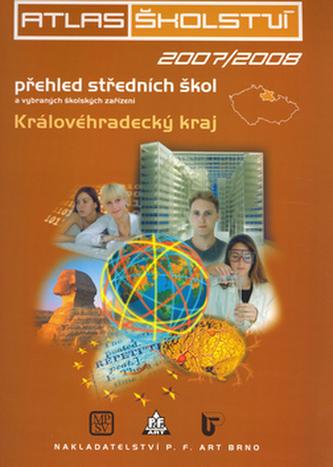 Atlas školství 2007/2008 Královehradecký kraj