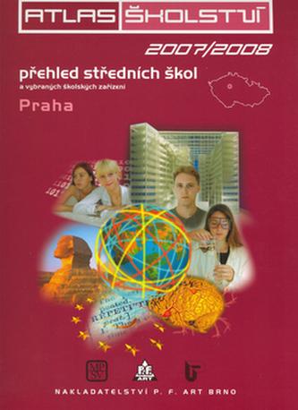 Atlas školství 2007/2008 Praha