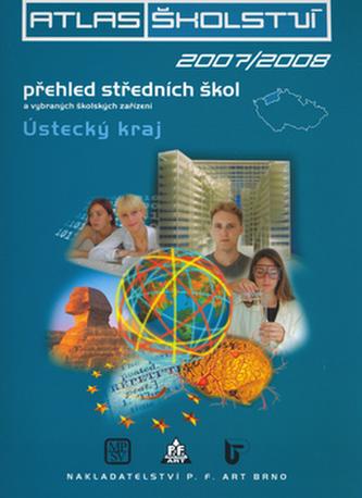 Atlas školství 2007/2008 Ústecký kraj