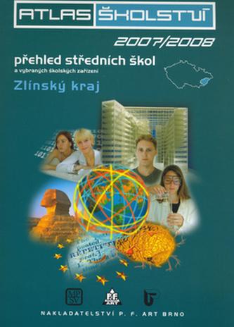 Atlas školství 2007/2008 Zlínský kraj