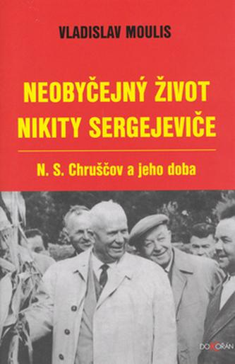 Neobyčejný život Nikity Sergejeviče