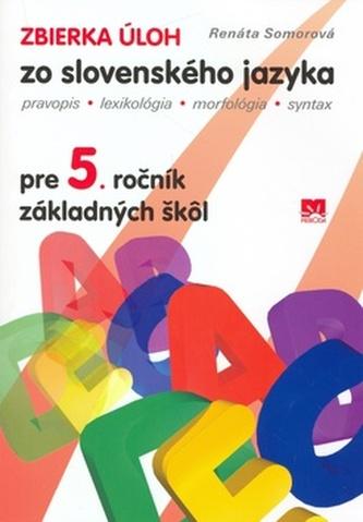 Zbierka úloh zo slovenského jazyka pre 5.ročník základních škôl