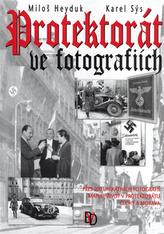 Protektorát ve fotografiích