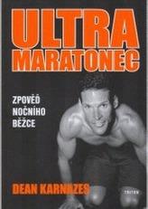 Ultramaratonec Zpověď nočního běžce
