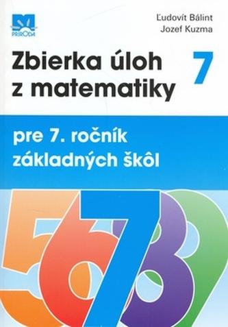 Zbierka úloh z matematiky pre 7. ročník základných škôl