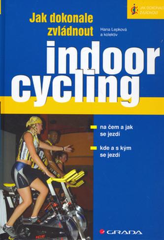 Jak dokonale zvládnout indoorcykling