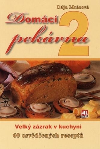 Domácí pekárna 2