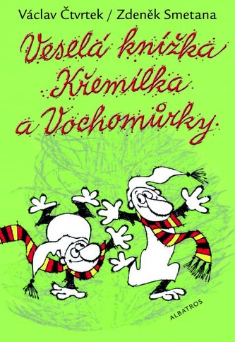 Veselá knížka Křemílka Vochomůrky