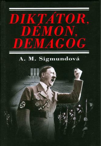 Diktátor, démon, demagog