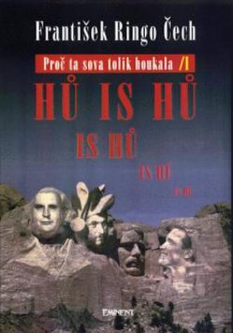 Proč ta sova tolik houkala - František Ringo Čech