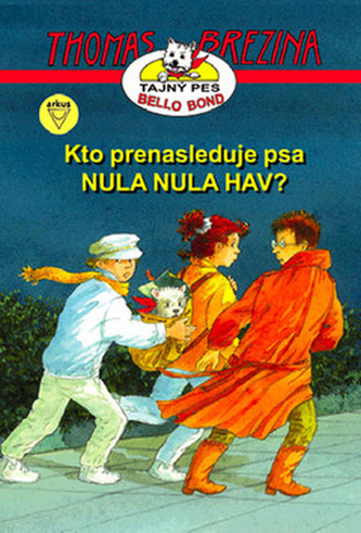 Kto prenasleduje psa NULA NULA HAV?