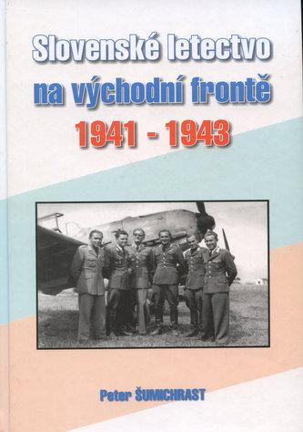 Slovenské letectvo na východní frontě 1941-1943