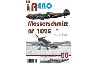 Messerschmitt Bf 109E 1.díl - Šnajdr Miroslav