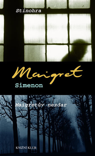 Stínohra, Maigretův nezdar