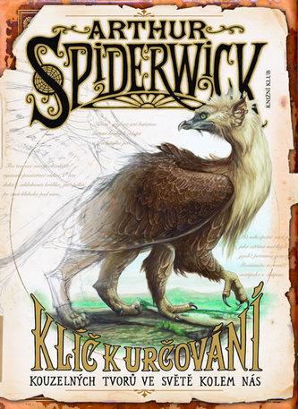 Arthur Spiderwick Klíč k určování kouzelných tvorů ve světě kolem nás