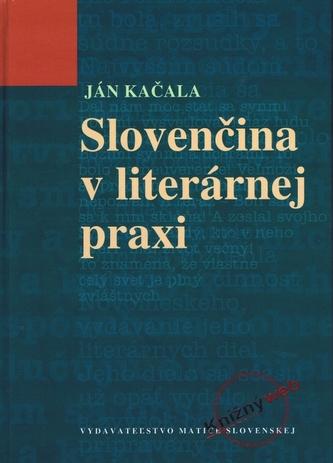 Slovenčina v literárnej praxi