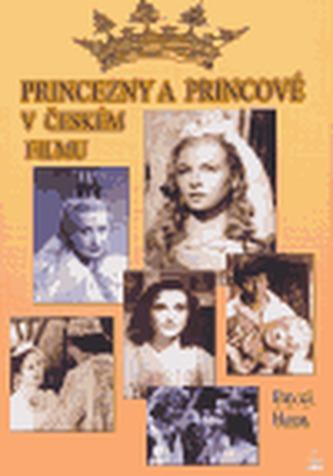Princezny a princové v českém filmu