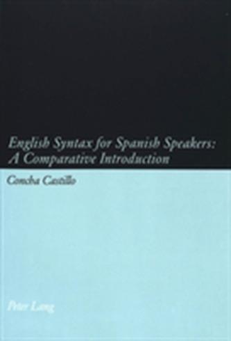 English Syntax for Spanish Speakers - Castillo, Concha