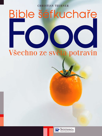 Bible šéfkuchaře - FOOD - všechno ze ...