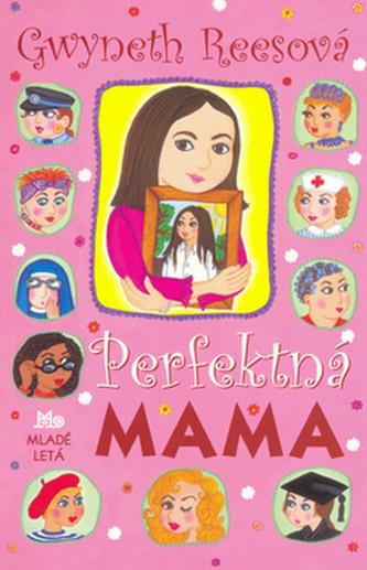 Perfektná mama
