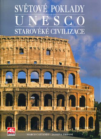 Světové poklady Unesco Starověké civilizace