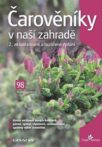 Čarověníky v naší zahradě - Miroslav Kostelníček