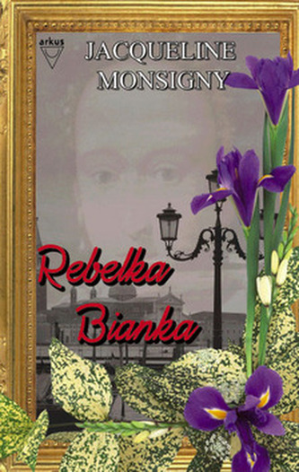 Rebelka Bianka - Jacqueline Monsigny