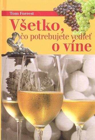 Všetko, čo potrebujete vedieť o víne