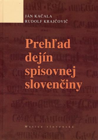 Prehžad dejín spisovnej slovenčiny