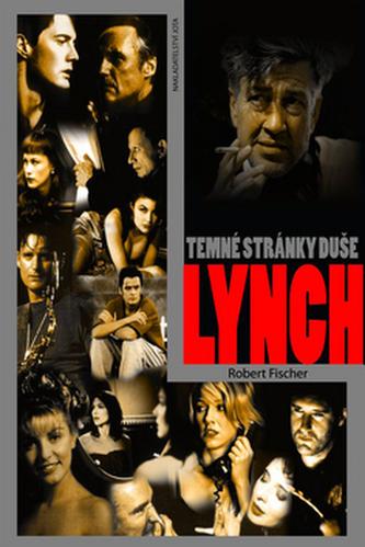 Lynch - Temné stránky duše