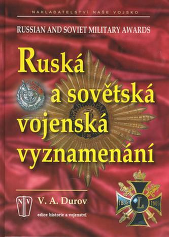 Ruská a sovětská vojenská vyznamenání - V.A. Durov