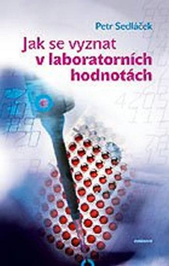 Jak se vyznat v laboratorních hodnotách