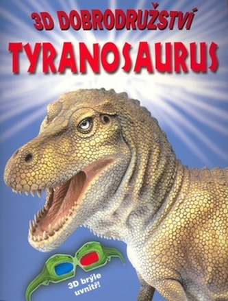 3D dobrodružství Tyranosaurus
