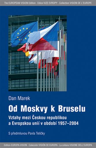 Od Moskvy k Bruselu