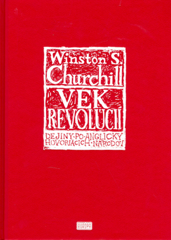 Vek revolúcií - Winston Churchill
