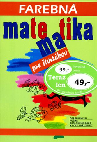 Farebná Matematika pre štvrtákov
