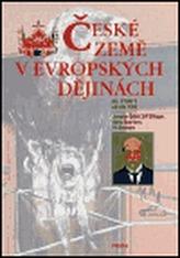 České země v evropských dějinách 4