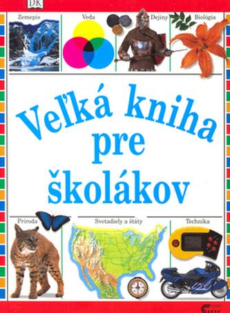 Veľká kniha pre školákov