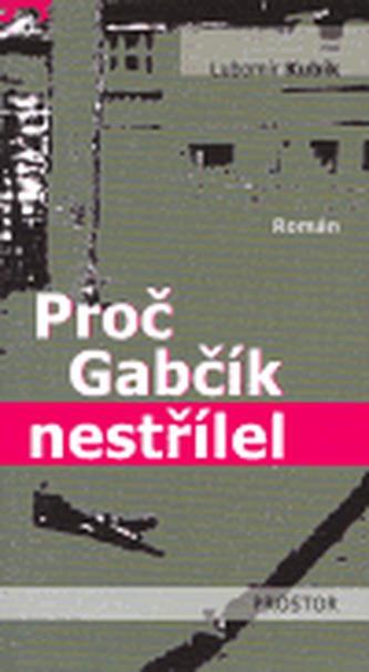 Proč Gabčík nestřílel