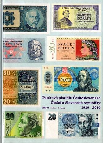 Papírová platidla Československa České a Slovenské republiky 1919 - 2010 - Jan Bajer