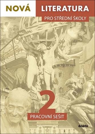 Nová literatura 2. pro střední školy - pracovní sešit - Náhled učebnice