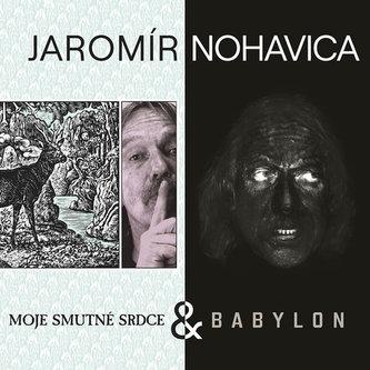 Jaromír Nohavica: Babylon + Moje smutné srdce 2 - CD - Nohavica Jarek