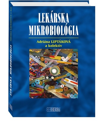 Lekárska mikrobiológia - Adriána Liptáková