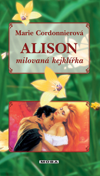 Alison milovaná kejklířka