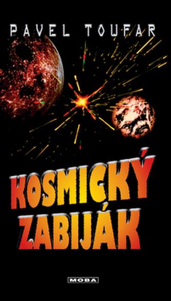 Kosmický zabiják