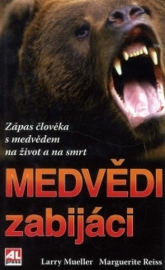 Medvědí zabijáci