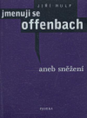 Jmenuji se Offenbach