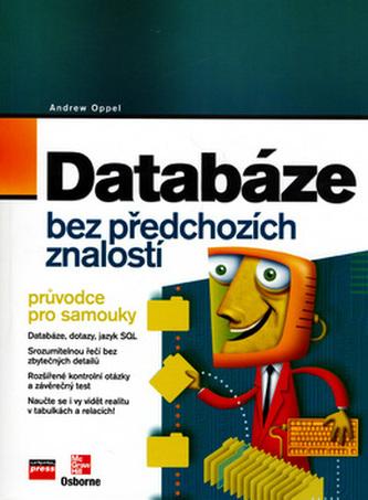 Databáze bez předchozích znalostí